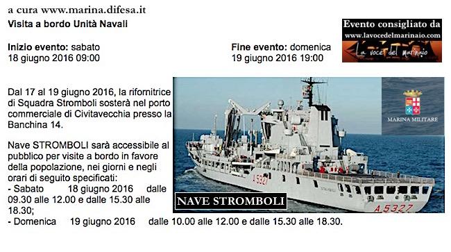 18-19.6.2016 a Civitavecchia visite al pubblico a bordo di nave Stromboli - www.lavocedelmarinaio.com
