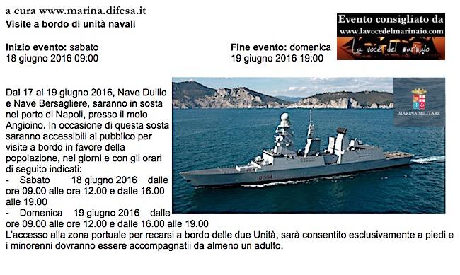 18-19.6.2016 a Napoli visite  al pubblico a bordo navi Bersagliere e Duilo