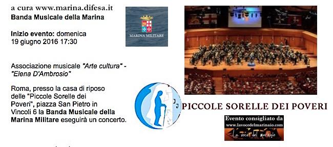 19.6.2016 a Roma concerto della Banda Musicale della Marina Militare - www.lavocedelmarinaio.com
