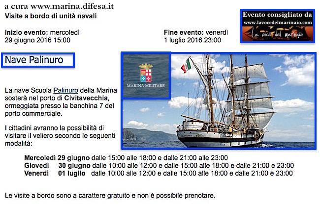 29.6- 1.7.2016 a Civitavecchia visite a bordo di nave Palinuro - www.lavocedelmarinaio.com
