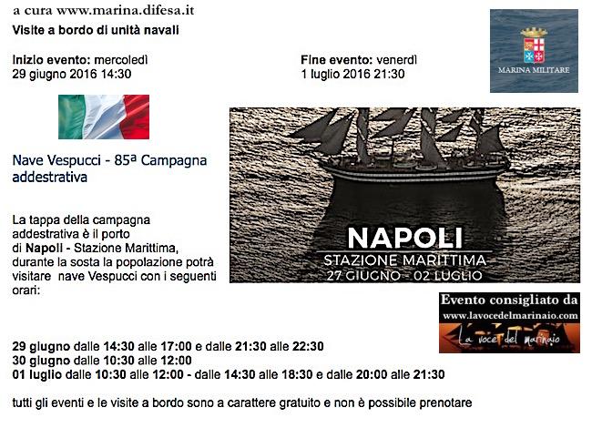 29.6 - 1.7.2016 visite al pubblico a bordo di nave Vespucci - www.lavocedelmarinaio.com