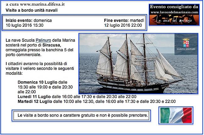 10-12.7.2016 a Siracusa visite al pubblico a bordo di nave Palinuro - www.lavocedelmarinaio.com