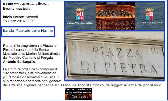 15.7.2016 a Roma concerto della BANDA MILITARE DELLA MARINA MILITARE - www.lavocedelmarinaio.com