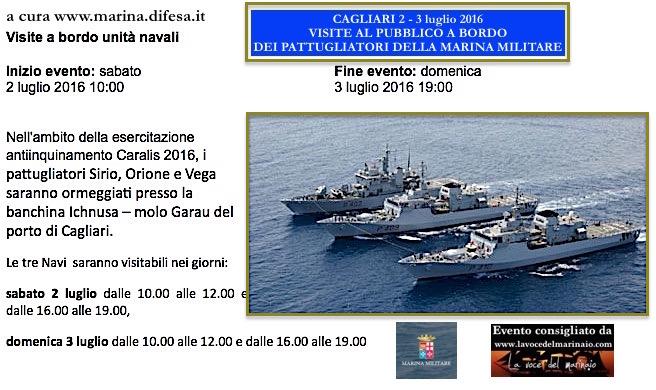 2-3.7.2016 a Cagliari visite al pubblico a bordo dei pattugliatori Siro, Orione e vega - www.lavocedelmarinaio.com