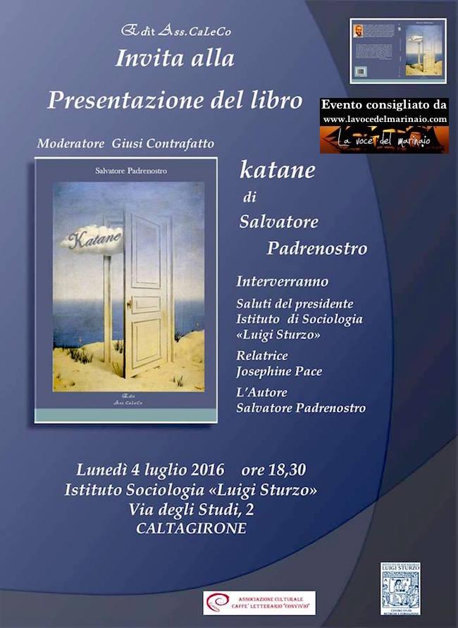 4.7.2016 a Caltagirone presentazione del libro Katane - www.lavocedelmarinaio.com