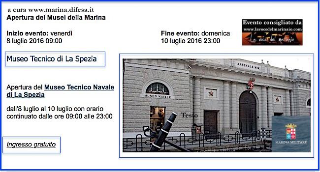 8-10.7.2016 a La Spezia visite gratuite al pubblico al Museo Navale - www.lavocedelmarinaio.com