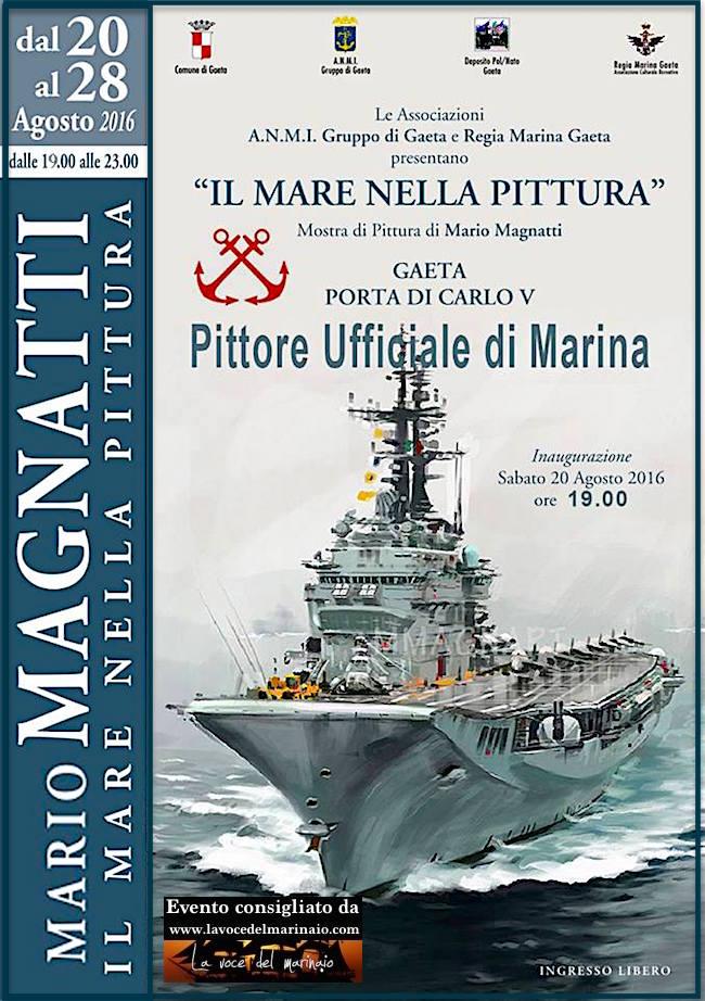 28.8.2016 a Gaeta Il mare nella pittura di Mario Magnatti - www.lavocedelmarinaio.com