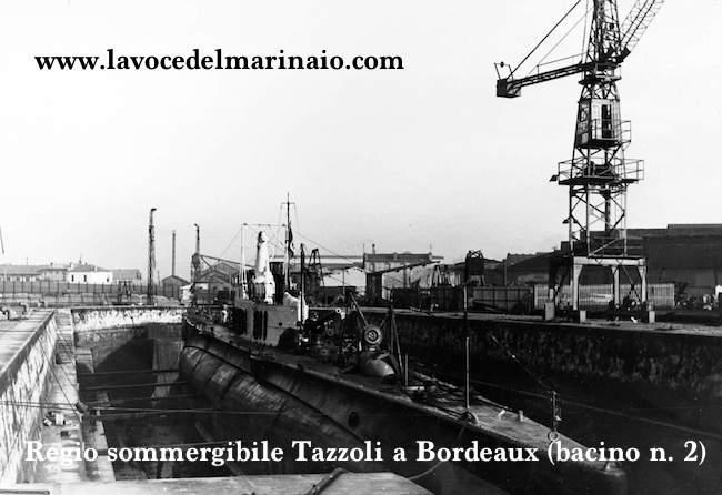 Il sommegibile Tazzoli a Bordeaux nel bacino n.2 - www.lavocedelmarinaio.com