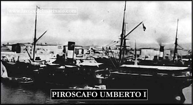 PIROSCAFO UMBERTO I - www,lavocedelmarinaio.com