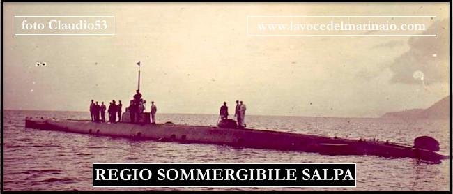 Regio sommergibile Salpa (f.p.g.c. Còlaudio53 a www.lavocedelmarinaio.com)
