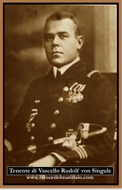 Tenente di Vascello Rudolf von Singule - www.lavocedelmarinaio.com