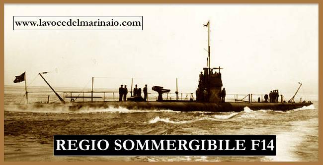 regio sommergibile F14 - www.lavocedelmarinaio.com