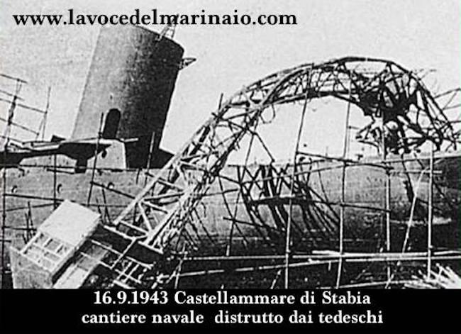 16-9-1943-distruzione-del-cantiere-navale-di-castellammare-di-stabia-www-lavocedelmarinaio-com