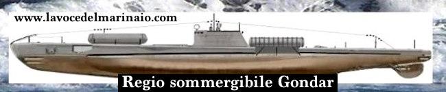 regio-sommergibile-gondar-www-lavocedelmarinaio-com