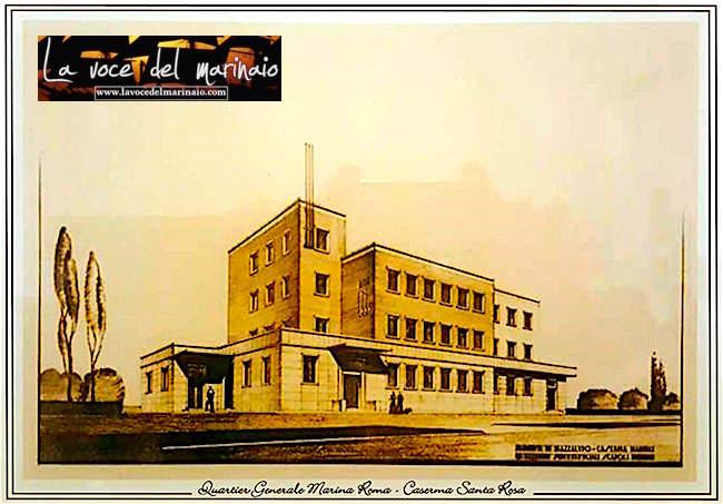 foto-storica-del-quartier-generale-marina-roma-santa-rosa-www-lavocedelmarinaio-com