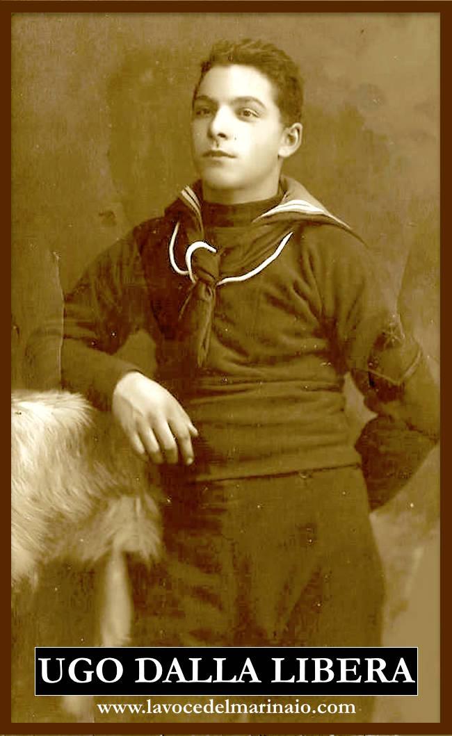 17.1.1917 ugo dalla libera - www.lavocedelmarinaio.com