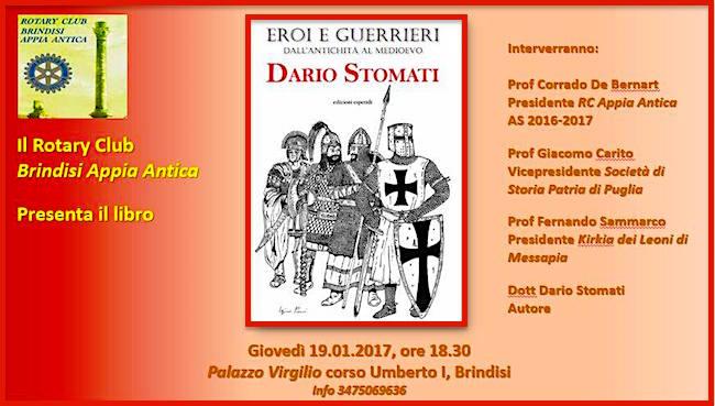 19.1.2017 a Brindisi presentazione del libro Eroi e Guerriei di Dario Stomati - www.lavocedelmarinaio.com