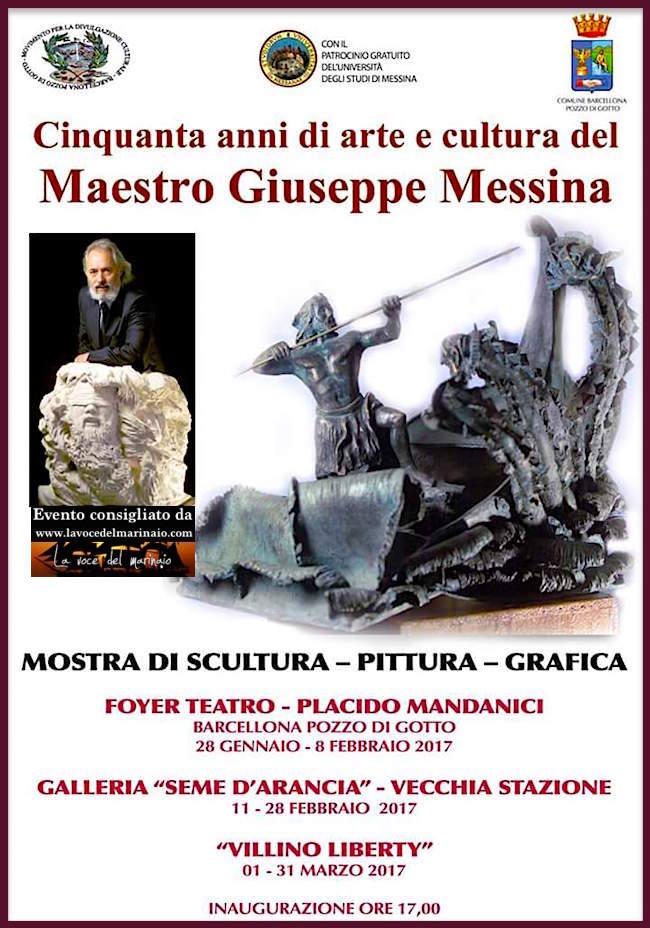 28.1- 8.2.2017 a Barcellona Pozzo di Gotto - Cinquanta anni di arte e cultura del Maestro Giuseppe Messina - www.lavocedelmarinaio.com