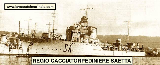 Regio cacciatorpediniere Saetta - www.lav ocedelmarinaio.com